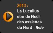 La Lucullus star de Noël des assiettes du Nord - Itélé